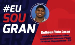 Matheus Lessa conquistou a aprovação em 1º lugar no concurso SLU. Inspire-se!
