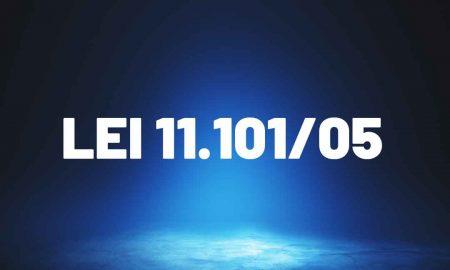Lei 11.101/05: entenda mais sobre!