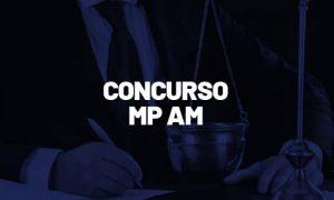 Concurso MP AM: Comissão formada! até R$ 13 mil!