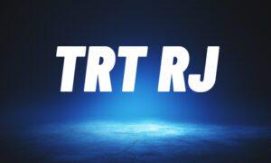 Concurso TRT RJ: último edital segue válido até 2022! Confira AQUI!