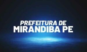 Concurso Mirandiba PE: inscrições prorrogadas. 160 vagas. SAIBA MAIS!