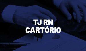 Concurso TJ RN Cartório: Comissão formada! Confira!