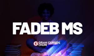 Concurso FADEB MS: nova Fundação é criada. VEJA