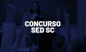 Concurso SED SC: SAIU EDITAL! Confira as áreas com oportunidades!