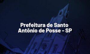 Concurso Santo Antônio de Posse SP: saiu edital. VEJA!
