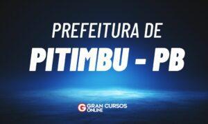 Concurso Prefeitura de Pitimbu PB é retomado. VEJA!