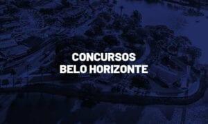 Concursos Belo Horizonte MG: veja as oportunidades no município!