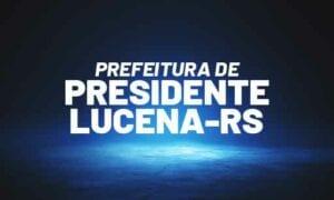 Concurso Presidente Lucena RS: saiu edital. VEJA!