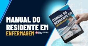 Manual de Residência em Enfermagem/ passo a passo para se tornar residente em enfermagem