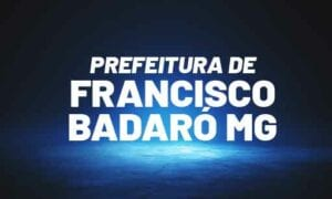 Concurso Prefeitura Francisco Badaró MG: provas marcadas. VEJA!