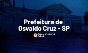 Concurso Osvaldo Cruz SP: banca definida. VEJA!