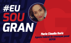 Conheça a história de Maria C. aprovada no Concurso DEPEN!