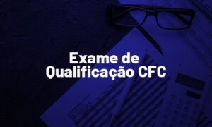 Exame de Qualificação CFC: SAIU EDITAL! Confira!
