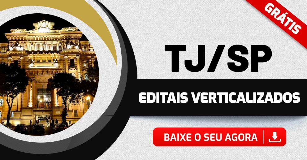 edital verticalizado TJ SP Escrevente 2021