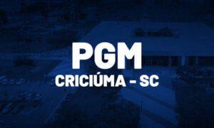 Concurso PGM Criciúma SC: saiu edital. R$ 7 mil. SAIBA MAIS!