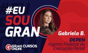 A aprovação no Concurso DEPEN mudou a vida de Gabriela B! VEJA!