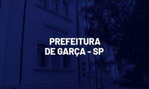 Concurso Garça SP: saiu edital. SAIBA MAIS!