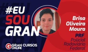 Aprovação no Concurso PRF: conheça a história de Brisa Oliveira!