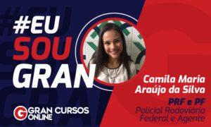 Conquista em dobro: conheça Camila Araújo, aprovada na PF e PRF
