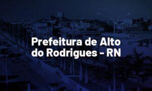Concurso Alto do Rodrigues RN: MP recomenda certame. VEJA!