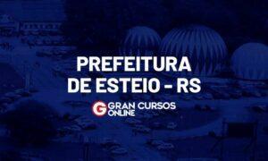 Concurso Prefeitura de Esteio RS: inscrições abertas. VEJA!