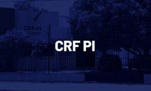 Concurso CRF PI: Banca confirmada! Edital sairá em breve!
