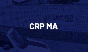 Concurso CRP MA: edital PUBLICADO! Inscrições abertas.