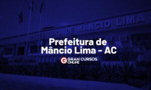 Concurso Mâncio Lima AC: comissão formada. VEJA!