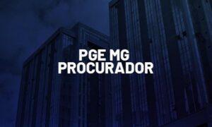Concurso PGE MG Procurador: Grupo de trabalho instituído!
