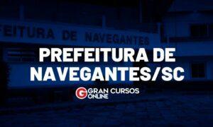 Concurso Navegantes SC: inscrições abertas. SAIBA TUDO!
