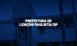 Concurso Lençóis Paulista SP: banca em definição. VEJA!