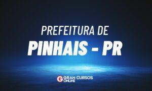 Concurso Prefeitura de Pinhais PR: SAIU O EDITAL. VEJA!