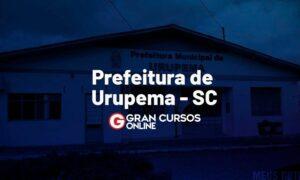 Concurso Prefeitura de Urupema SC: iniciais até R$ 11 mil. VEJA!