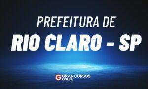 Concurso Prefeitura de Rio Claro SP: banca definida. VEJA!