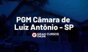 Concurso PGM Luiz Antônio SP: inscrições abertas. VEJA!