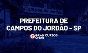 Concurso Prefeitura Campos do Jordão SP é retomado!