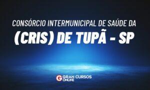 Concurso CRIS de Tupã SP: banca em definição. VEJA!