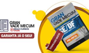 Concurso SEDF Temporários: baixe o Gran Vade Mecum!