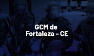 Concurso GCM Fortaleza CE: até mil vagas. SAIBA MAIS!