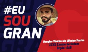 Aprovação no Exame de Ordem: conheça Douglas Vinícius!